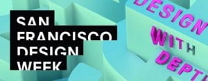 Design and digital product visualization event - SF Design Week