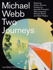 A Must Read for an Architect be Michael Webb