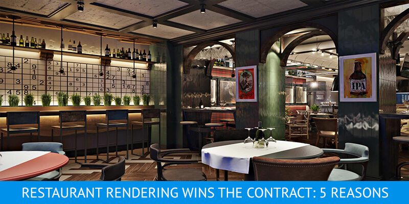 5 Reasons Why 3D Restaurant Rendering Works