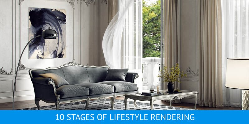 10 Stages Of Lifestyle Furniture Visualization