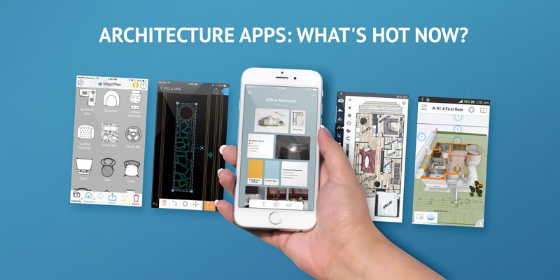 Architecture Apps: What's Hot Now?